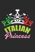 Italian Princess: Tiara National Flag Italy ruled Notebook 6x9 Inches - 120 lined pages for notes, drawings, formulas - Organizer writin