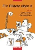 Fur Diktate uben 3 - Neue Lernworter-Geschichten