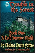Trouble in the Forest Book One
