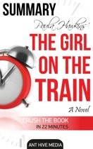 Paula Hawkin's The Girl on the Train | Summary