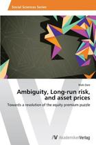 Ambiguity, Long-Run Risk, and Asset Prices