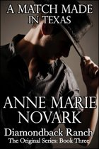 A Match Made In Texas (Contemporary Western Romance)