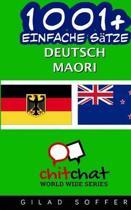 1001+ Einfache S tze Deutsch - Maori