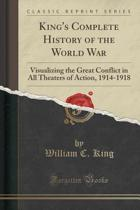 King's Complete History of the World War