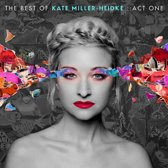 Best of Kate Miller-Heidke: Act One
