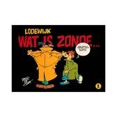 Lodewijk  Wat is Zonde  stripboek door Peter de Smet