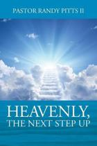 Heavenly, the Next Step Up