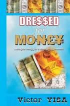 Dressed for Money