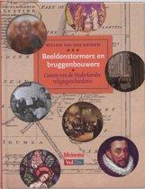 Beeldenstormers En Bruggenbouwers