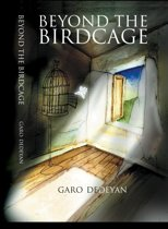 Beyond The Birdcage