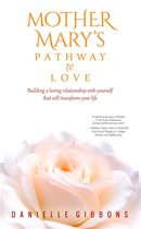 Mother Mary's Pathway to Love