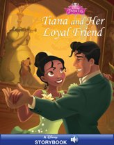 Disney Princess: Tiana and Her Loyal Friend