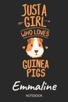 Just A Girl Who Loves Guinea Pigs - Emmaline - Notebook