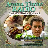 Aroma Thyme Radio with Chef Marcus Guiliano