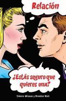 Relaci n Est s seguro que quieres una? Relationship - Spanish