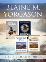 Blaine M. Yorgason 4-in-1 Bestsellers eBook Bundle