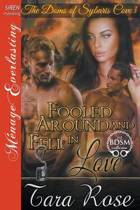 Fooled Around and Fell in Love [The Doms of Sybaris Cove 3] (Siren Publishing Menage Everlasting)