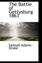 The Battle of Gettysburg, 1863