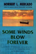 Some Winds Blow Forever