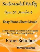 Sentimental Watlz Opus 50 Number 4 Easy Piano