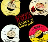 Bachata Roja: Amor Y Amargue