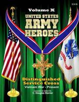 United States Army Heroes - Volume X
