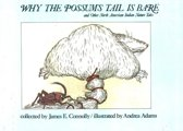 Why The Possum's Tale Is Bare