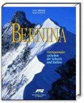 Bernina - Viertausender Zwischen Der Schweiz Und Italien