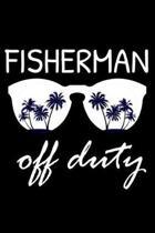 Fisherman Off Duty