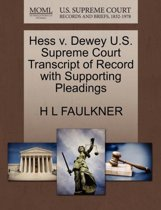 Hess V. Dewey U.S. Supreme Court Transcript of Record with Supporting Pleadings
