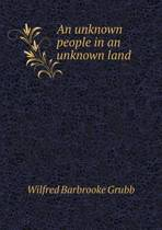 An Unknown People in an Unknown Land