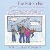 The Not-So-Fun Grandma