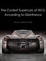 The Coolest Supercars of 2013, According to Gianfranco