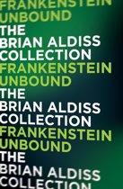 Frankenstein Unbound (The Monster Trilogy)