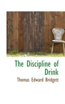 The Discipline of Drink