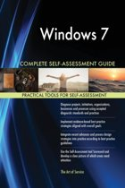 Windows 7 Complete Self-Assessment Guide