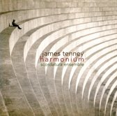 James Tenney: Harmonium