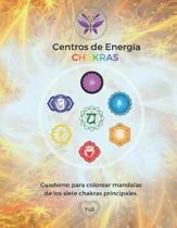 Chakras Centros de Energia