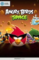 Angry Birds Space - Strategy Guide