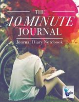 The 10 Minute Journal Journal Diary Notebook