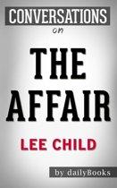 Boekomslag van 'Conversations on The Affair: A Jack Reacher By Lee Child'