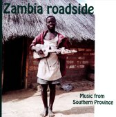 Zambia Roadside. Music From Souther