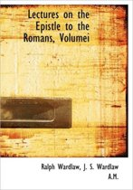 Lectures on the Epistle to the Romans, Volumei