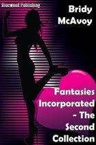 Fantasies Incorporated: The Second Collection