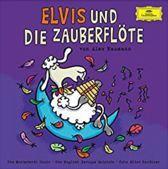 Elvis Und Die Zauberflote