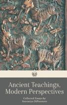 Ancient Teachings, Modern Perspectives