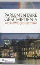 Parlementaire geschiedenis Wet Ruimtelijke ordening