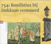 Verloren verleden 7 - 754: Bonifatius bij Dokkum vermoord