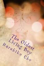 The Oldest Living Boy