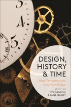 Design, History and Time